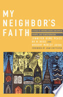 My Neighbor s Faith  Stories of Interreligious  Encounter  Growth  and Transformation