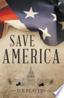 Save America : are disillusioned with the excessive expenditures of...