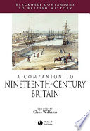 A Companion to Nineteenth Century Britain