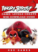 Angry Birds 2 Game  Levels  Cheats  Wiki  Download Guide