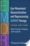 Eye Movement Desensitization and Reprocessing  EMDR  Therapy  Third Edition