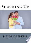 Shacking Up  Adult Erotica