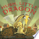 Hush  Little Dragon