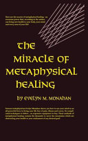 The Miracle of Metaphysical Healing