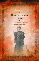 Memoirs of a Highland Lady Most Famous Memoirs Ever Written