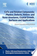 CdTe and Related Compounds  Physics  Defects  Hetero  and Nano structures  Crystal Growth  Surfaces and Applications