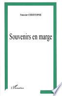 SOUVENIRS EN MARGE
