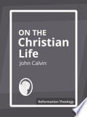 On The Christian Life : ...