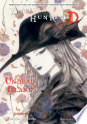 Vampire Hunter D Volume 25  Island of Immortality