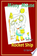 Missy Mouse And The Rocket Ship