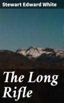 The Long Rifle Book