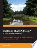 Mastering Phpmyadmin 3 1 For Effective Mysql Management