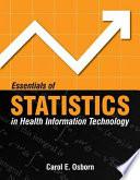 Essentials of Statistics in Health Information Technology