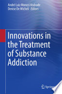 Innovations In The Treatment Of Substance Addiction book