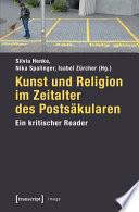 Kunst und Religion im Zeitalter des Postsäkularen