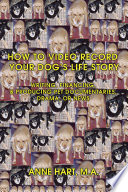 How to Video Record Your Dog's Life Story