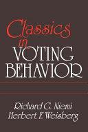 Classics In Voting Behavior Paperback Edition