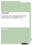 Literarische Texte Im Englischunterricht Nick Hornby S A Long Way Down  book