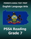 Pennsylvania Test Prep English Language Arts Pssa Reading Grade 7