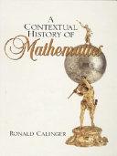 A Contextual History of Mathematics