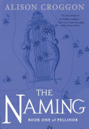 The Naming by Alison Croggon