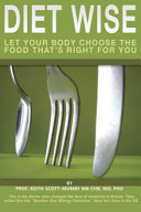 Diet Wise  Let Your Body Choose the Food That s Right for You