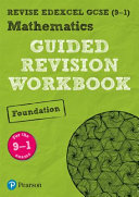 REVISE Edexcel GCSE (9-1) Mathematics Foundation Guided Revision Workbook