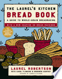 The Laurel s Kitchen Bread Book