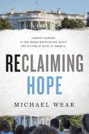 Reclaiming Hope Sown In The Obama White House In
