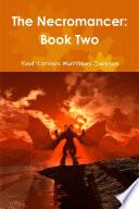 The Necromancer  Book Two