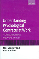 Understanding Psychological Contracts at Work A Critical Evaluation of Theory and Research