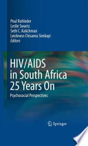 HIV/AIDS in South Africa 25 Years On In 1981 It Has Been