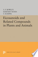 Eicosanoids and Related Compounds in Plants and Animals