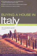 Buying a House in Italy This Fully Comprehensive Book Combines Cultural And Economical