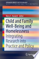 Child And Family Well Being And Homelessness