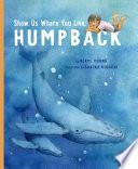 Book Show Us Where You Live  Humpback