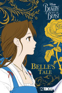 Disney Beauty And The Beast Belle S Tale
