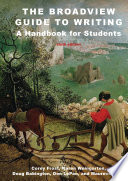 The Broadview Guide to Writing  A Handbook for Students   Sixth Edition