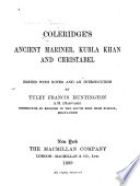 Coleridge s Ancient Mariner  Kubla Khan and Christabel