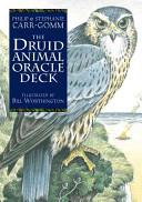 Druida Animal Oracle Deck : this illustrated deck and accompanying booklet draws from...