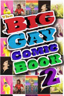The Big Gay Comic Book Volume 2