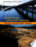 Global Change and Extreme Hydrology
