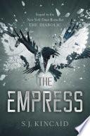 The Empress by S. J. Kincaid