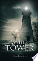 White Tower  Dark Isle Series Book 2