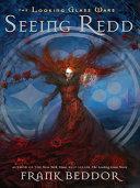 Seeing Redd by Frank Beddor