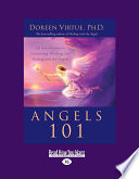 Angels 101 : a complete beginner?' doreen virtue frequently hears...