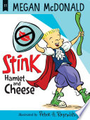 Stink  Hamlet and Cheese