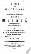 Versuch einer Geschichte der kaiserlichen und reichstreuen Stadt Bremen