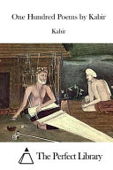 One Hundred Poems by Kabir