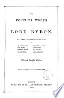 The Complete Works Of Lord Byron With Portrait And Illustrations Collected And Arranged With Notes By Sir Walter Scott Et Al